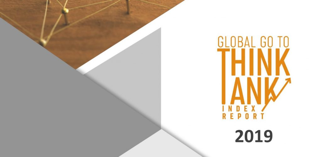 2019 Global Go To Think Tank Index Report